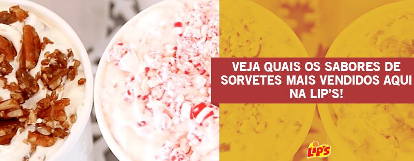 quais os sabores de sorvetes mais vendidos